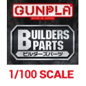 1/100 Scale - Builders Parts HD